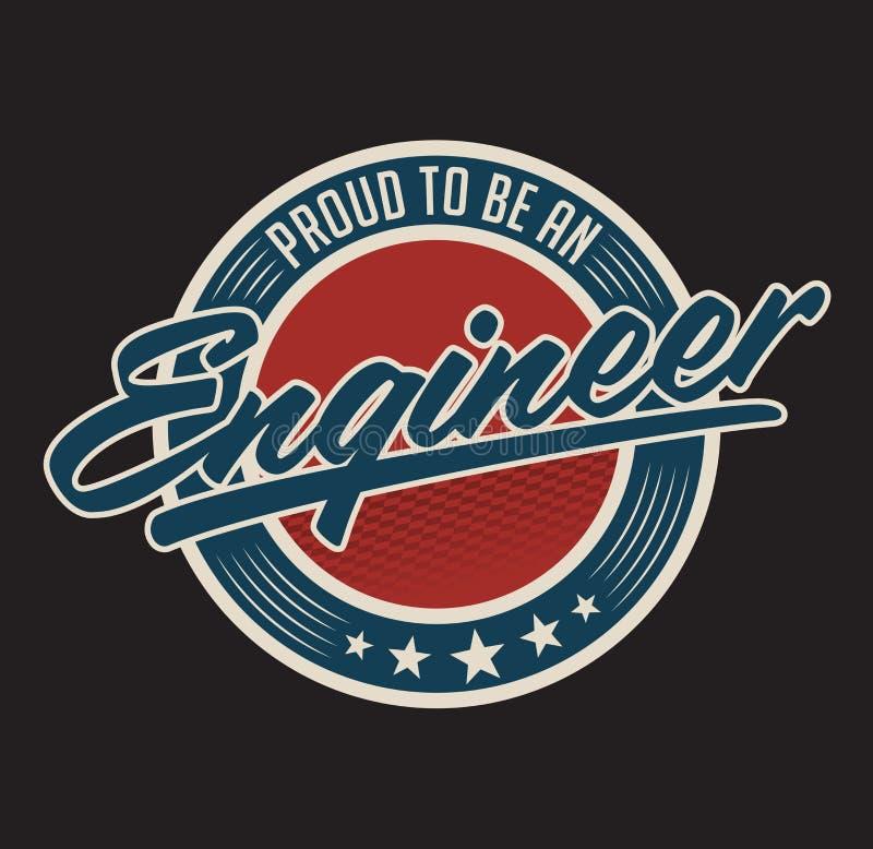Download Proud To Be Engineer Vector Emblem Design Stock Vector - Image: 94246694