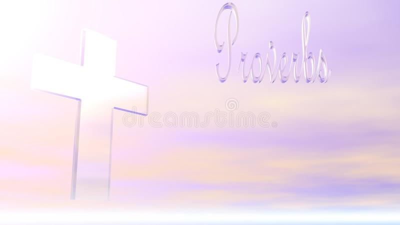 Proverbs - Crystal. A Christan Cross and the word Proverbs made of crystal against a pastel sky with sun light vector illustration