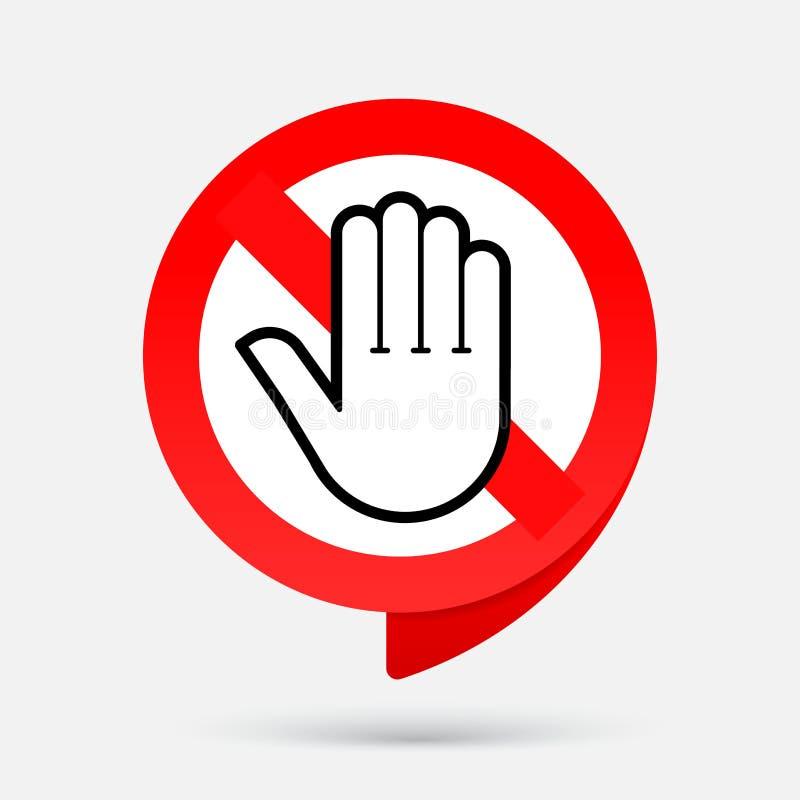 Przerwy czerwieni znaka ręka ani ?ladu wej?cia Prohibicja symbol royalty ilustracja