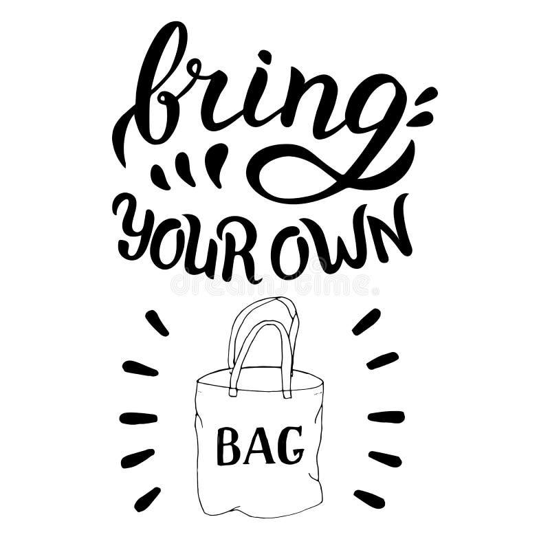 Przynosi tw?j sw?j torby wycen? R?ka rysuj?ca w raster formacie Zero odpad?w, reuse i przetwarza poj?cie ilustracja wektor