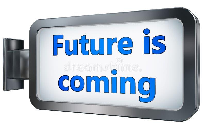 Przyszłość przychodzi na billboardzie royalty ilustracja