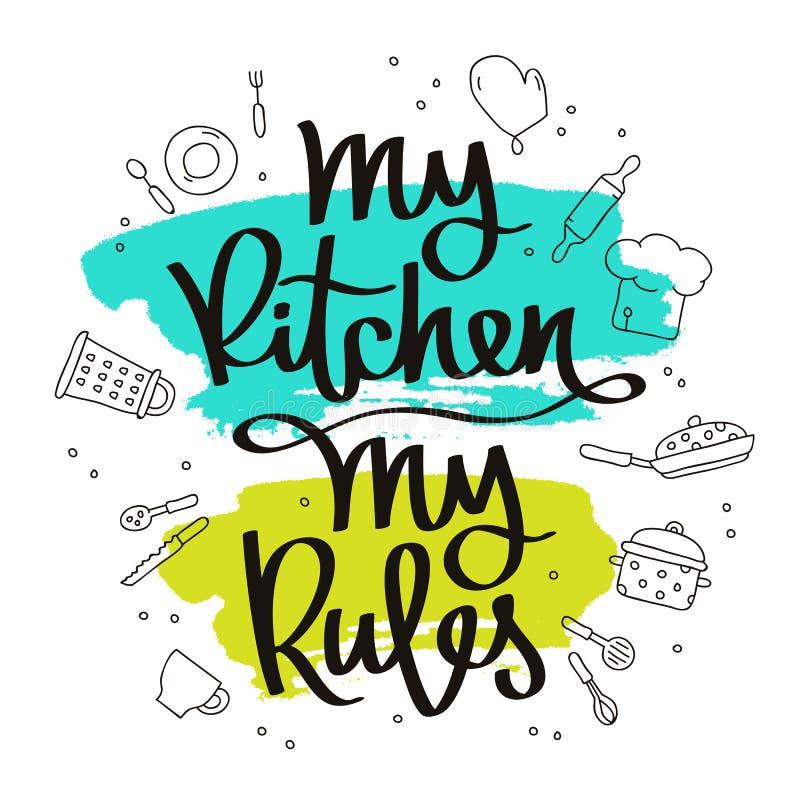 Przytacza Mój kuchnię, mój reguły royalty ilustracja