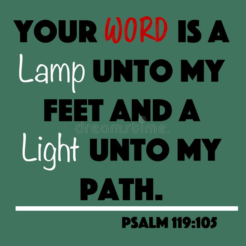 Free Psalm 119:105 - Your Word Is A Lamp Unto My Feet And A Light Unto My Path Word Design Vector On Green Background For Christian Enc Stock Photo - 189355970