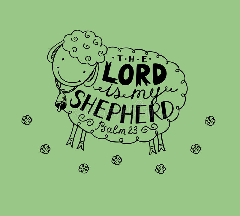 Psalm 23 The Lord is my shepherd. Hand lettering made in sheep with a bell. The Lord is my shepherd. Biblical background royalty free illustration