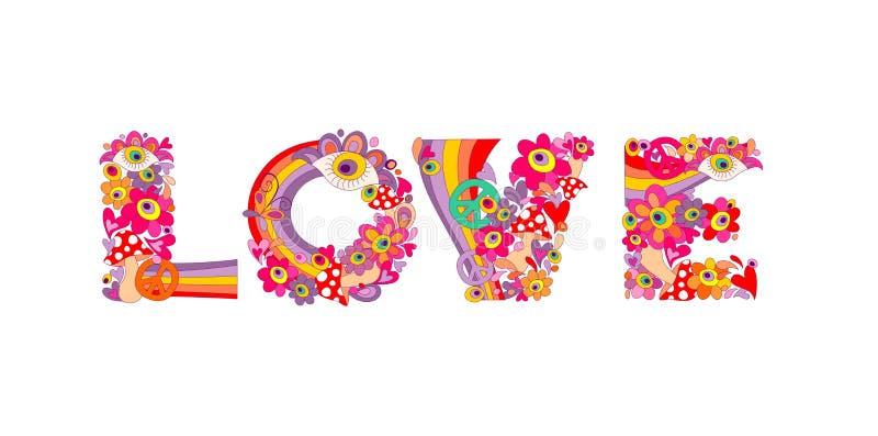 Psychedelische Hippieliebesbeschriftung mit bunten abstrakten Blumen, Regenbogen, Friedenssymbol, Augen und Fliegenpilz Lokalisie lizenzfreie abbildung