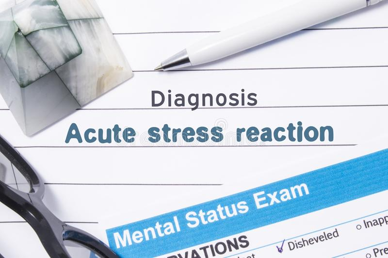 Psychiatric Diagnosis Acute Stress Reaction. Medical book or form with the name of diagnosis Acute Stress Reaction is on table of stock images