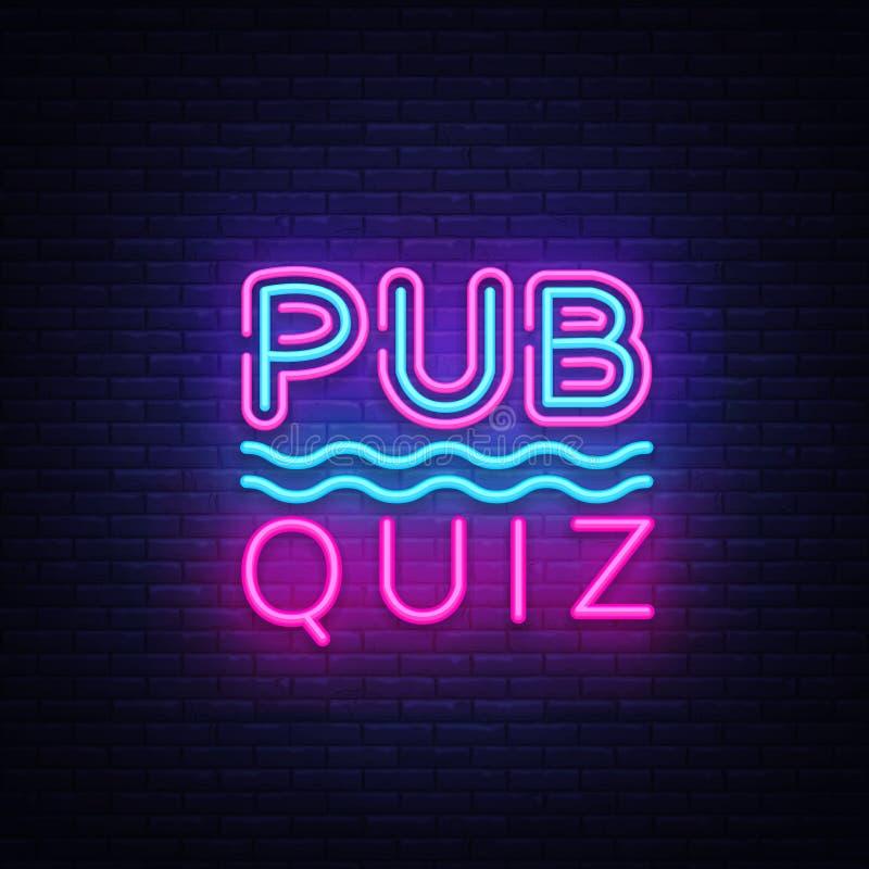 Pub Quiz night announcement poster vector design template. Quiz night neon signboard, light banner. Pub quiz held in pub stock illustration