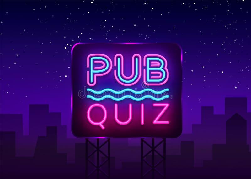 Pub Quiz night announcement poster vector design template. Quiz night neon signboard, light banner. Pub quiz held in pub royalty free illustration