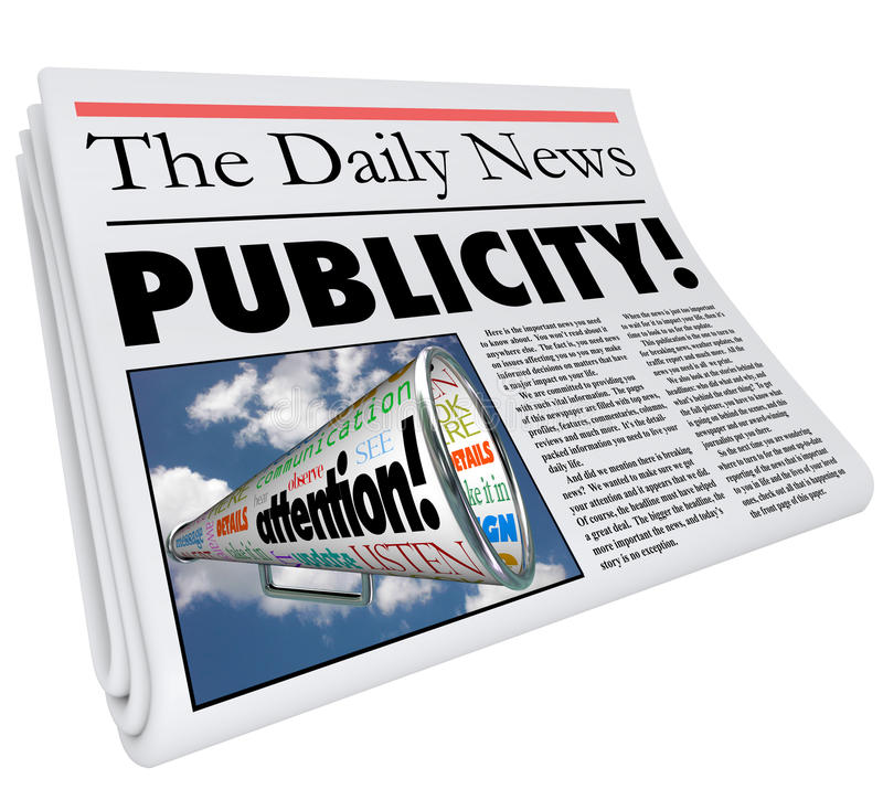 Publicity Newspaper Headline Attention Reporting Coverage. Publicity word in a newspaper headline to illustrate attention and coverage of you, your company royalty free illustration