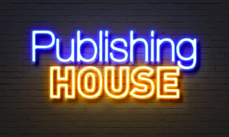 Publishing house neon sign on brick wall background. royalty free illustration