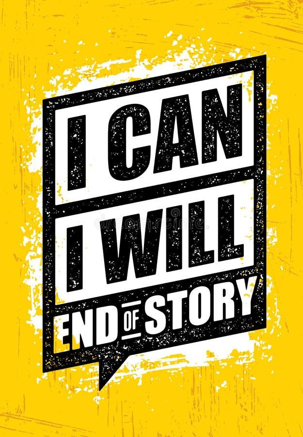 PUEDO Lo voy a hacer Final de la historia Cita inspiradora de la motivación del gimnasio del entrenamiento y de la aptitud Cartel stock de ilustración