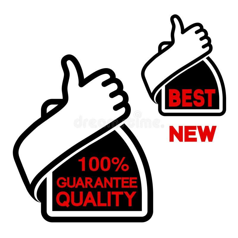 Pulgar encima del botón calidad y la etiqueta mejor, nueva - icono de 100 garantías del gesto de mano ilustración del vector