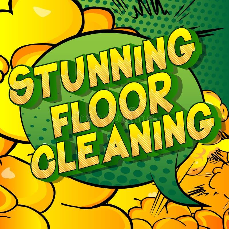 Pulizia del pavimento di stordimento - parole di stile del libro di fumetti royalty illustrazione gratis