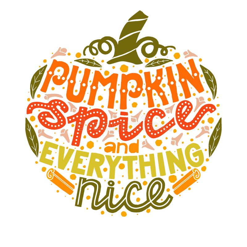 Pumpkin Spice and Everything Nice Lettering Composition royalty free illustration