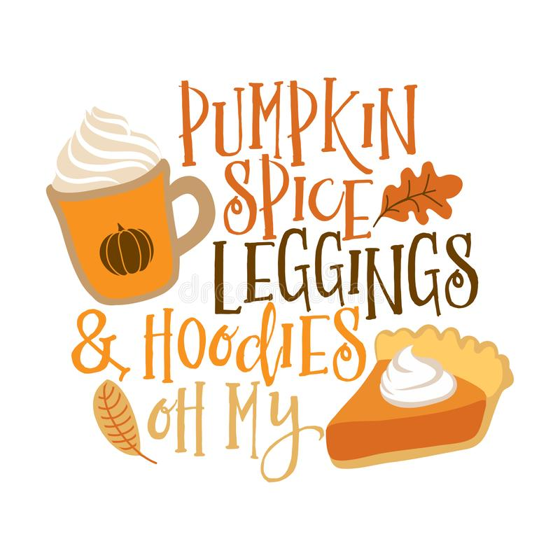 Free Pumpkin Spice, Leggings And Hoodies Oh My Stock Photography - 160712132