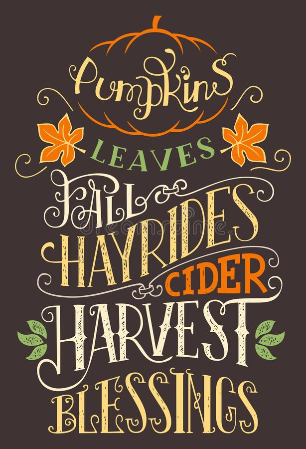 Pumpkins leaves fall hay rides typography sign. Pumpkins leaves fall hay rides cider harvest blessings. Hand lettering home decor sign. Hand-drawn typography royalty free illustration