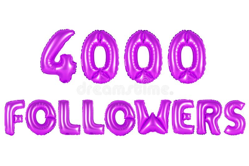 Four thousand followers, purple color. Purple alphabet balloons, 4000 four thousand followers, purple number and letter balloon royalty free stock images