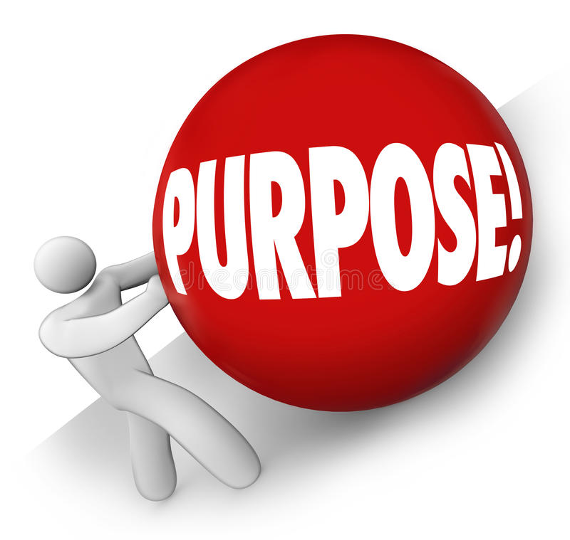 Purpose Ball Rolling Uphill Goal Mission Objective in Life Career Work. Purpose word on red ball rolled uphill by a man, person or worker to illustrate a goal royalty free illustration