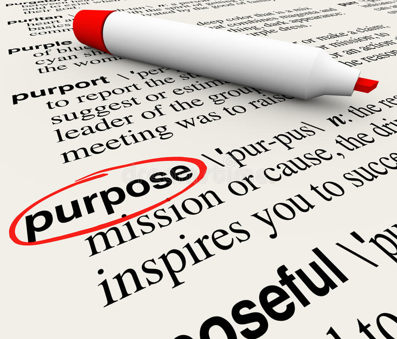 Purpose Dictionary Definition Word Objective Mission Deliberate. Purpose word definition circled on a dictionary page to illustrate a deliberate or intentional stock illustration