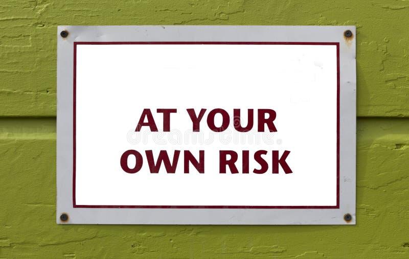 PUSTE MIEJSCE Przy Twój Swój ryzyko znakiem fotografia stock