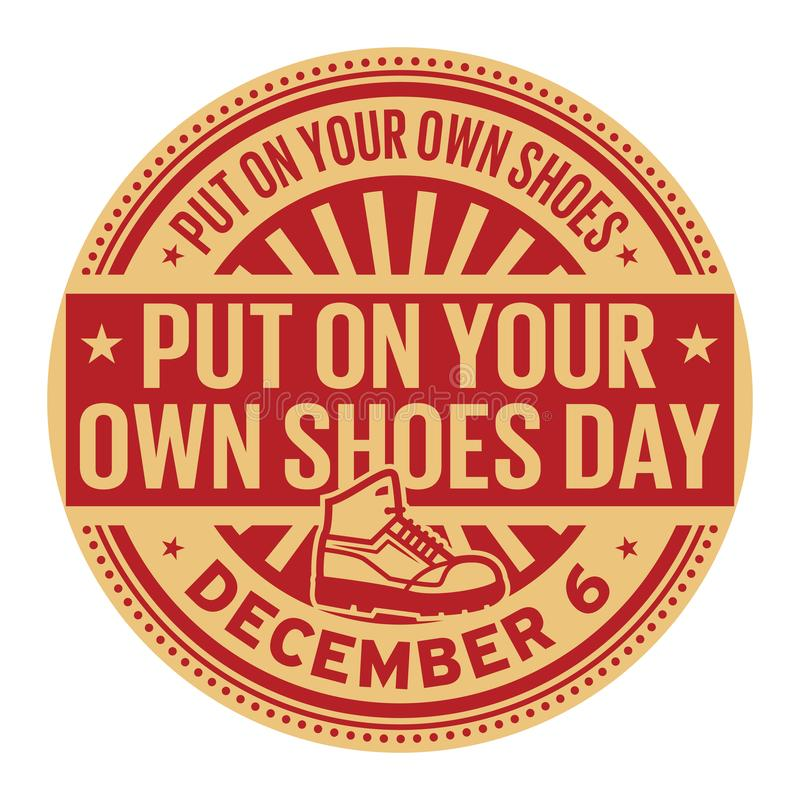 Put on Your Own Shoes Day, December 6. Rubber stamp, vector Illustration vector illustration