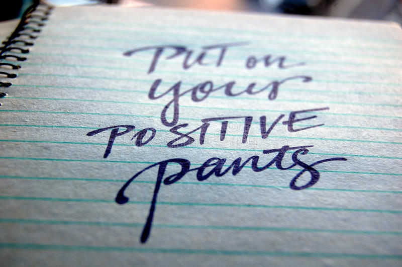 Download Put On Your Positive Pants Calligraphic Background Stock Photo - Image: 83711424