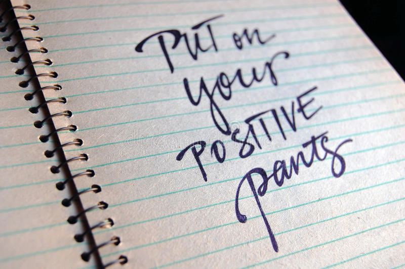 Download Put On Your Positive Pants Calligraphic Background Stock Photo - Image: 83712844