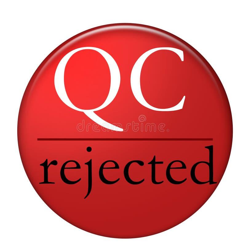 QC rejeté illustration libre de droits