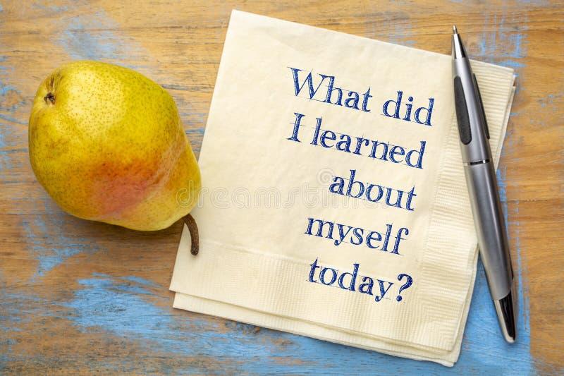 Qué hizo aprendí sobre mí mismo hoy imagenes de archivo