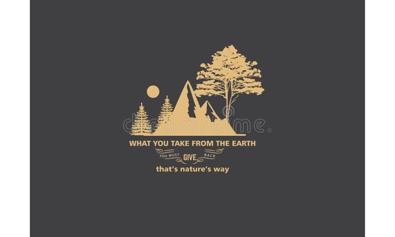 Qué usted toma de la tierra que usted debe dar detrás, ese vector del icono de la manera del ` s de la naturaleza del ` s ilustración del vector