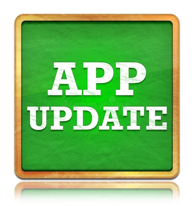 Quadratischer Knopf der app-Aktualisierungsgrün-Tafel lizenzfreie abbildung
