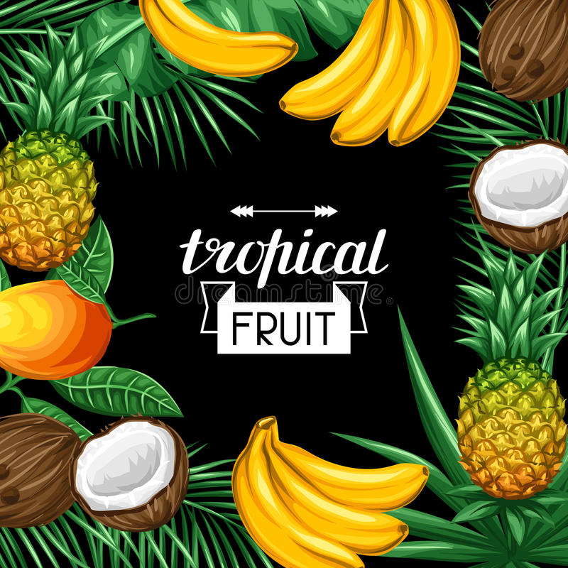 Quadro com frutos tropicais e folhas Projete anunciando brochuras, etiquetas, empacotando, menu ilustração do vetor