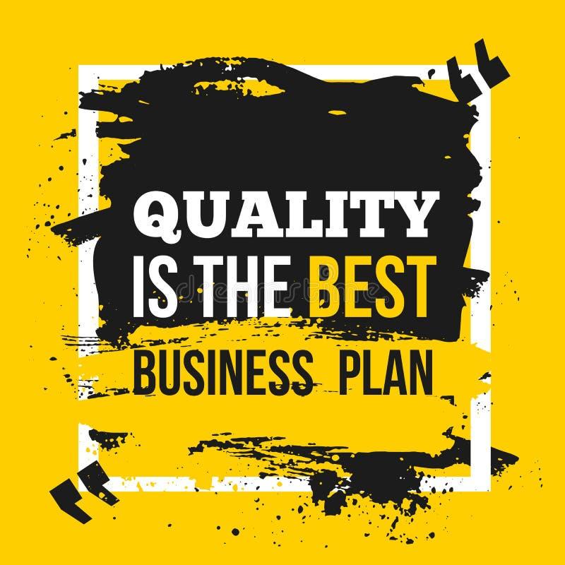 A qualidade do cartaz é o melhor plano de negócios Conceito de projeto das citações do negócio da motivação no papel com mancha e ilustração royalty free