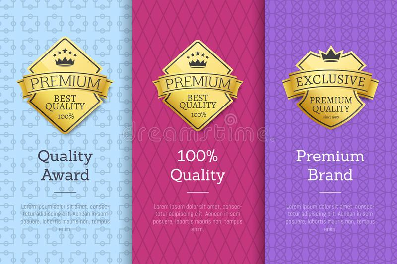 Quality Award Premium Brand Guarantee Certificates. Quality award 100 premium brand guarantee certificates of best products with golden emblems and text isolated stock illustration