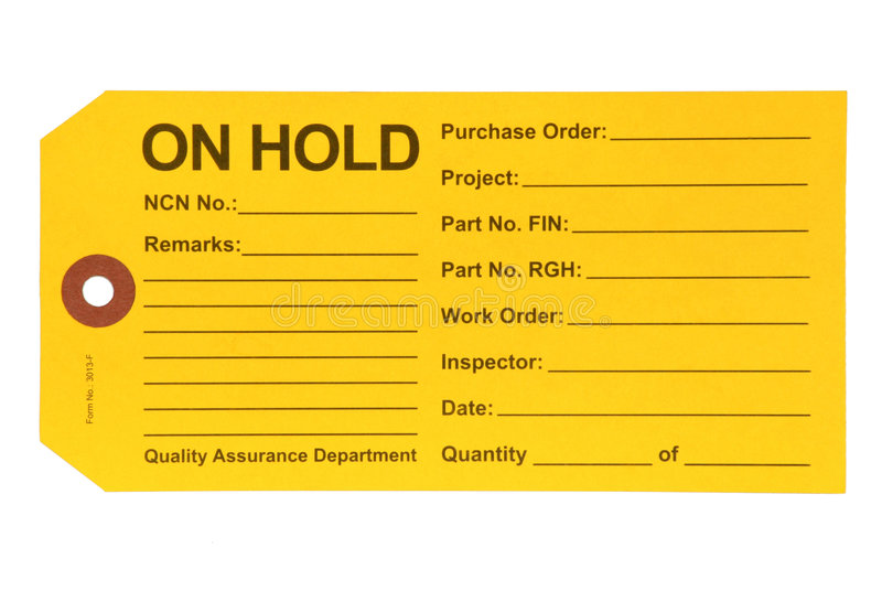 Quality Department. This Hold tag is used by the Quality Control Department during product manufacture stock images