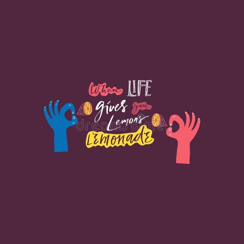 Quand la vie vous donne les citrons font la limonade Expression de inscription de motivation tirée par la main Bon pour le café o illustration stock