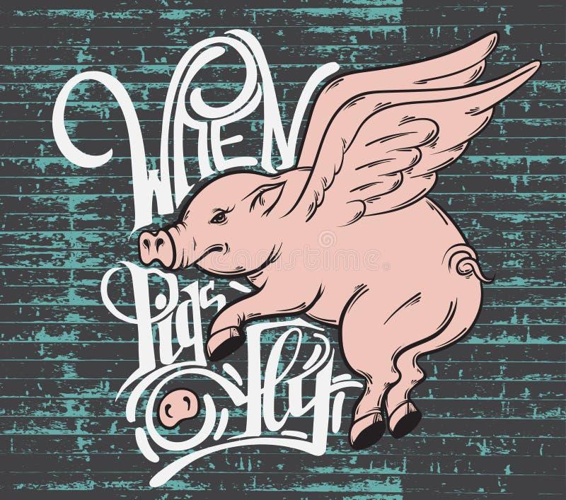 Quando i maiali volano Fondo tipografico di citazione illustrazione vettoriale