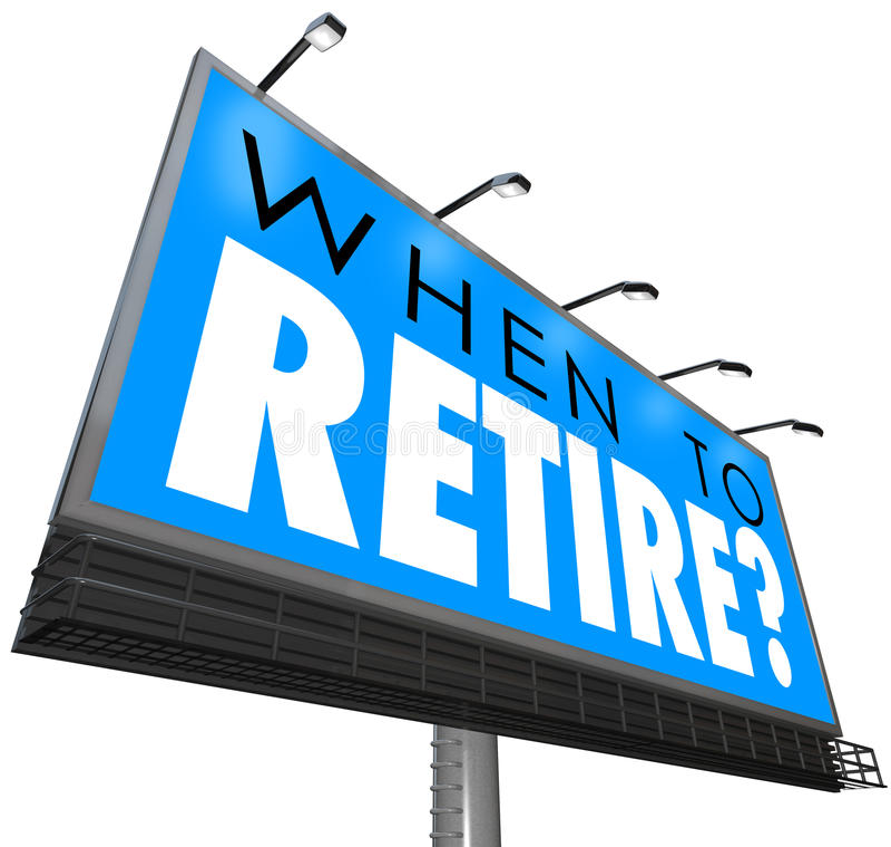 Quando se aposentar a pergunta na extremidade J da aposentadoria do começo do sinal do quadro de avisos ilustração stock