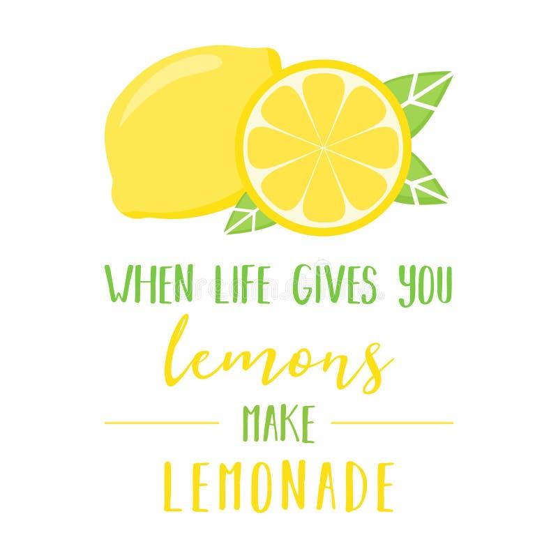 Quando a vida o dá os limões fazem a limonada ilustração do vetor