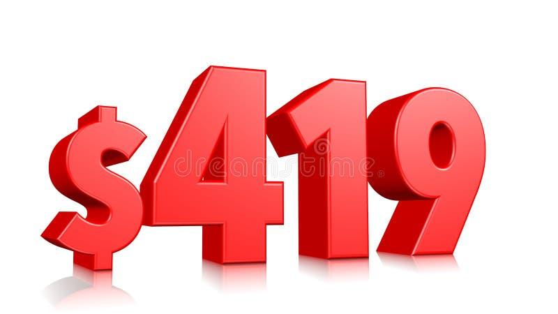 419$ quatro cem e dezenove símbolos do preço número vermelho 3d do texto para render com sinal de dólar no fundo branco ilustração do vetor
