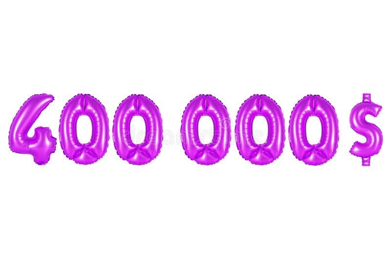 Quatro cem mil dólares, cor roxa imagem de stock