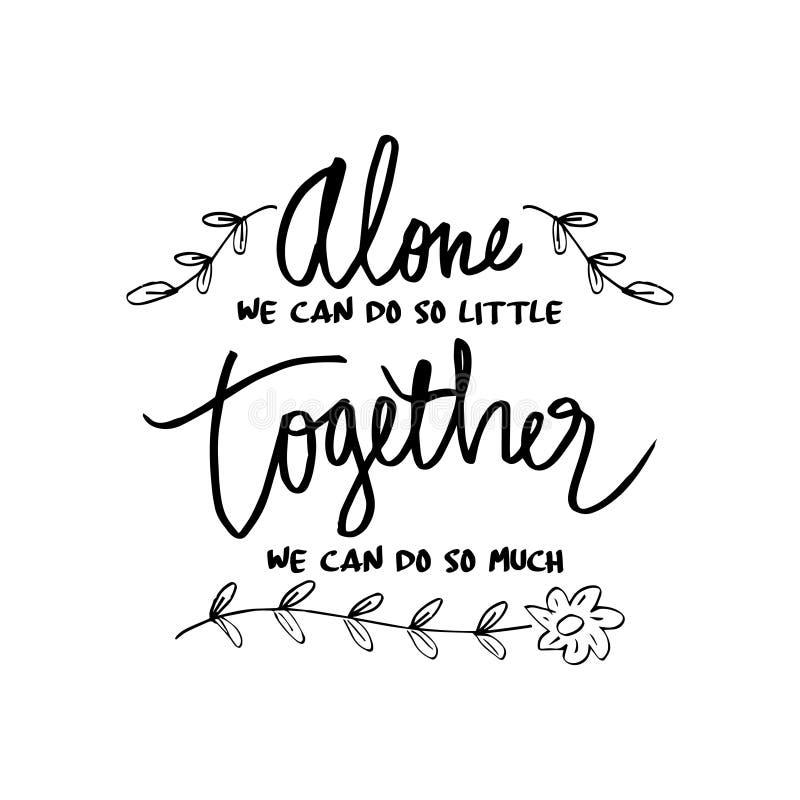 ` Que solamente podemos hacer tan poco, junto nosotros puede hacer tanto el `, ilustración del vector