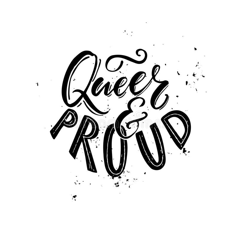 and proud - black and white typography with grung texture. Gay and lesbian pride slogan, t-shirt print design. vector illustration