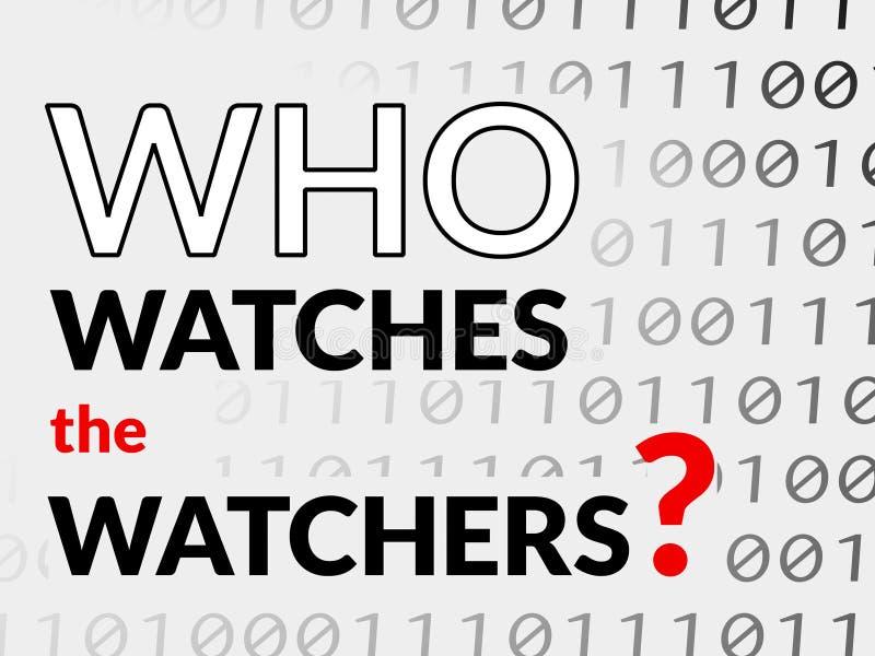 ¿Quién mira a los vigilantes? fotos de archivo