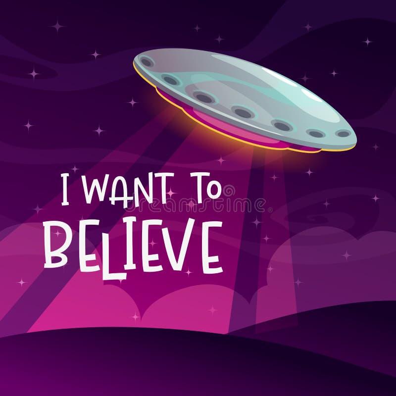 Quiero creer… Cartel cómico de la historieta con llegada de la nave espacial en el fondo de la noche libre illustration