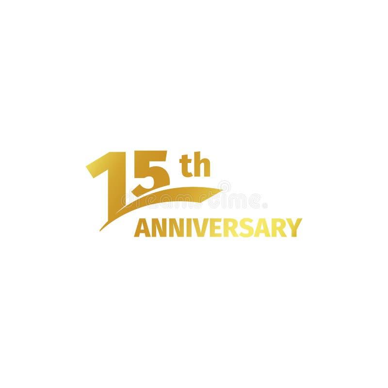 Quindicesimo logo dorato astratto isolato di anniversario su fondo bianco un logotype di 15 numeri Quindici anni di giubileo illustrazione vettoriale