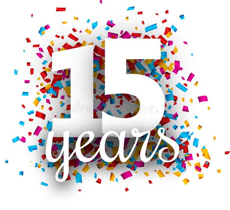 Quindici anni di anniversario con i coriandoli variopinti illustrazione di stock