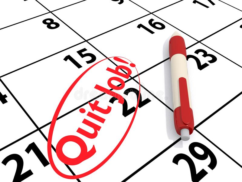 Quit job. Calendar with squares from 8th to 29th of the month with 22nd bearing text in red 'quit job!', pen alongside stock illustration
