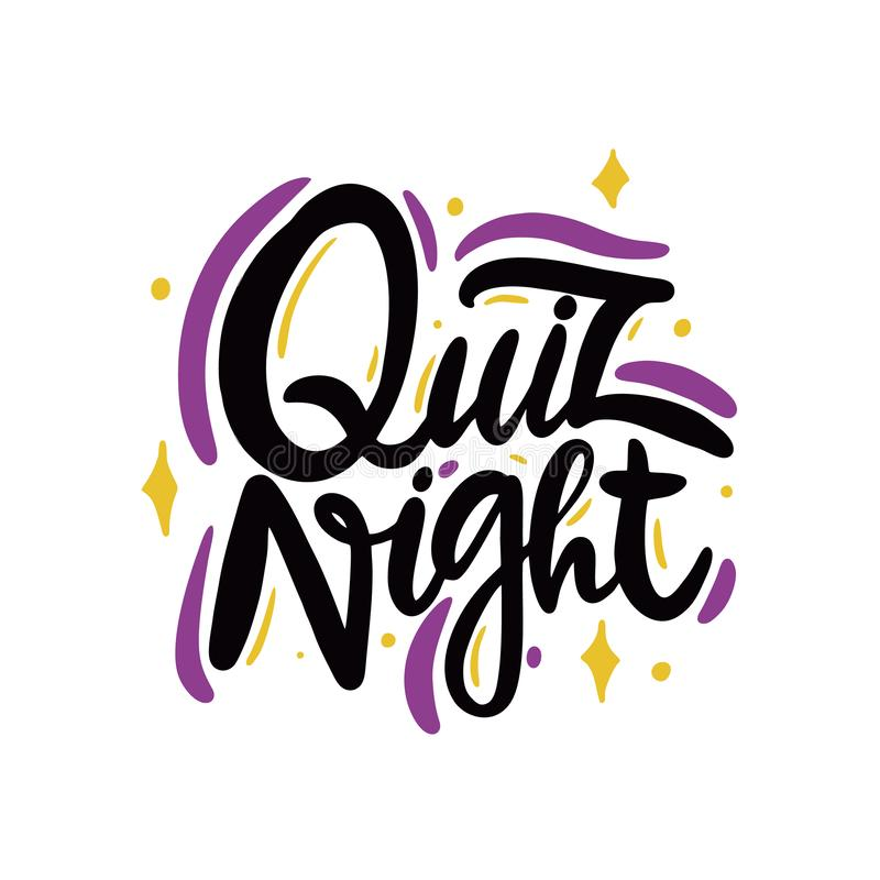 Quiz night. Hand drawn vector lettering phrase. Isolated on white background stock illustration