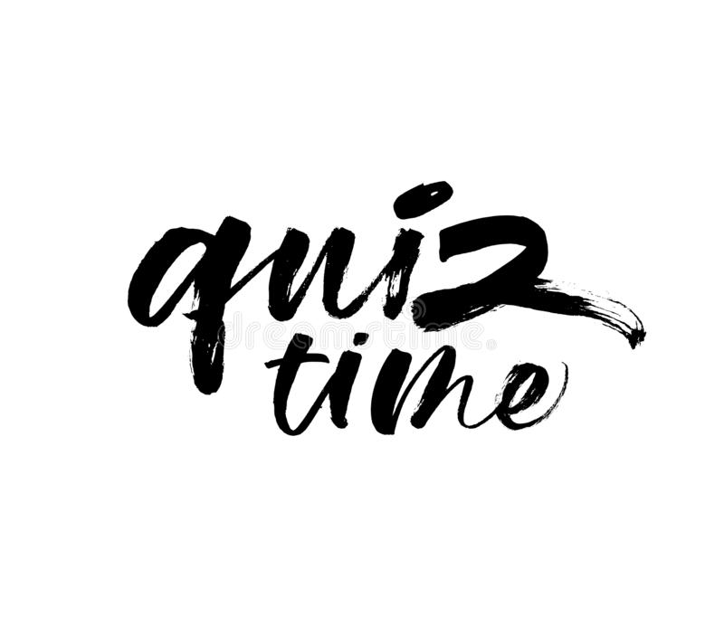 Quiz time phrase handwritten with a calligraphic brush. Vector ink illustration. stock illustration